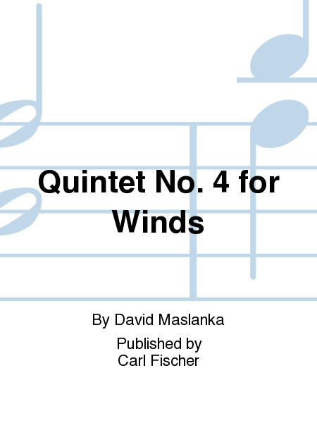 Quintet No. 4 For Winds