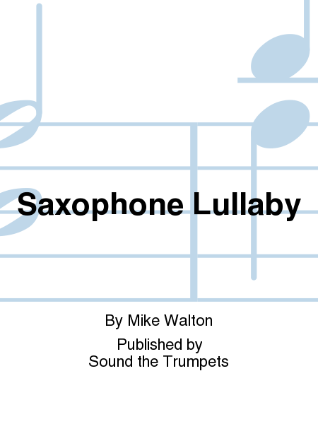 Saxophone Lullaby