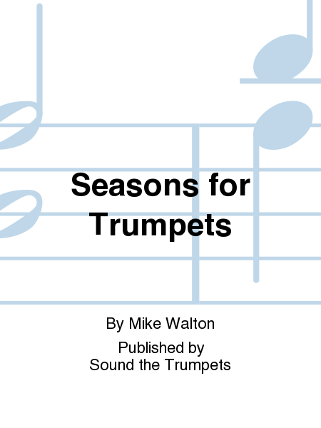 Seasons for Trumpets
