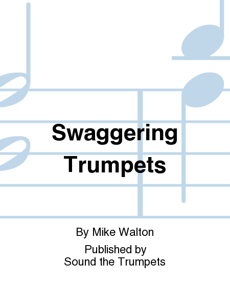Swaggering Trumpets