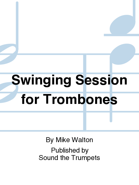 Swinging Session for Trombones
