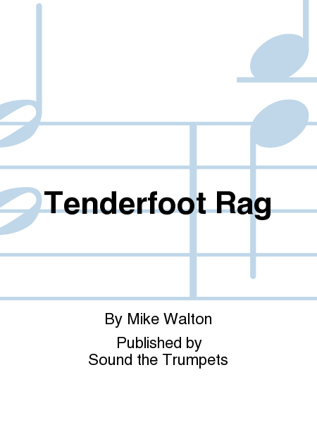 Tenderfoot Rag