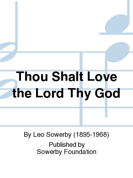Thou Shalt Love The Lord Thy God