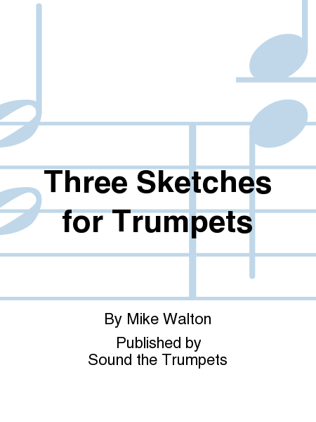 Three Sketches for Trumpets