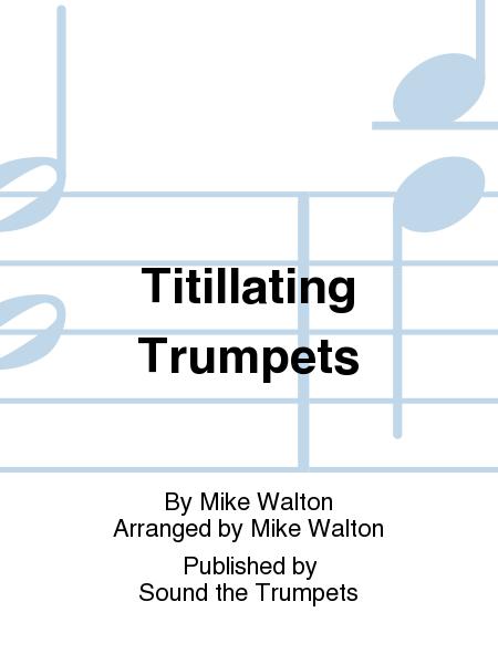 Titillating Trumpets