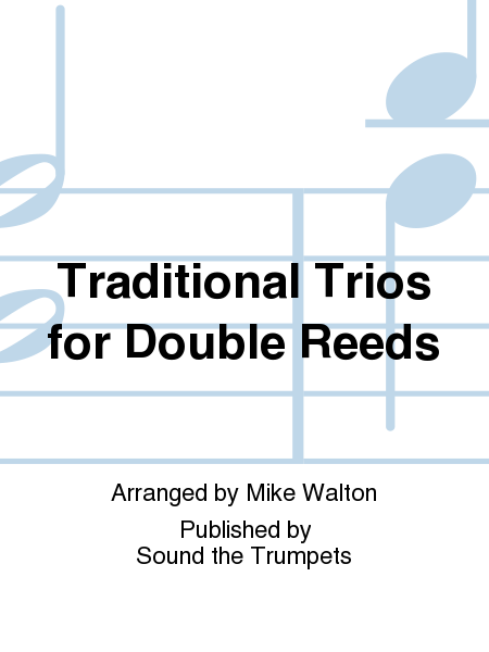 Traditional Trios for Double Reeds