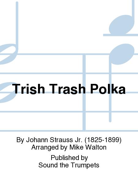 Trish Trash Polka
