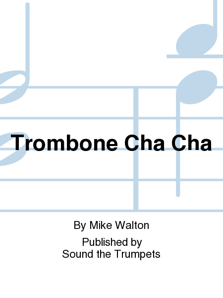Trombone Cha Cha