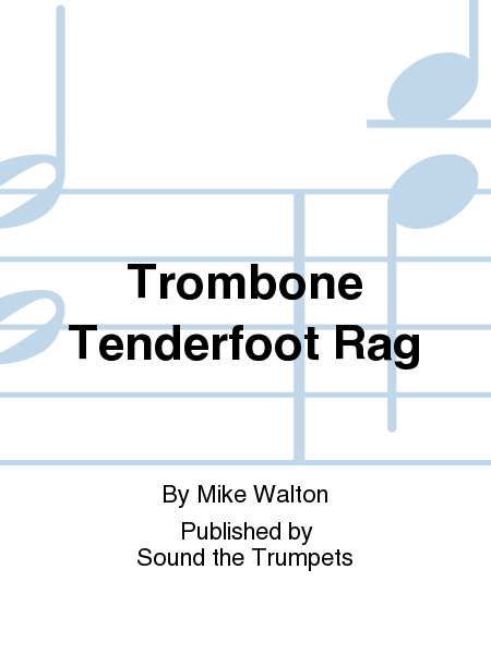 Trombone Tenderfoot Rag