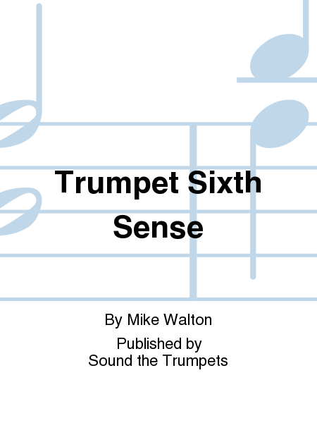 Trumpet Sixth Sense