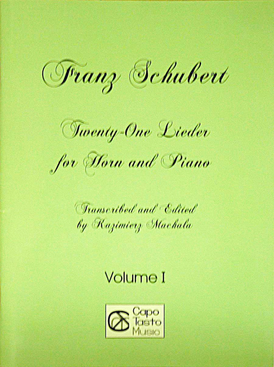 Twenty-One Lieder for Horn and Piano - Vol. I