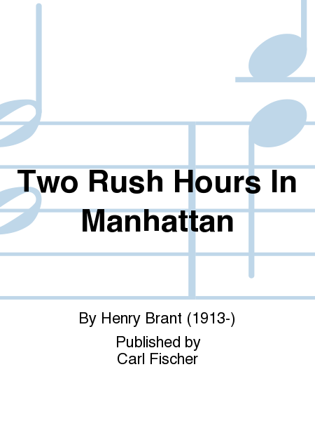 Two Rush Hours In Manhattan