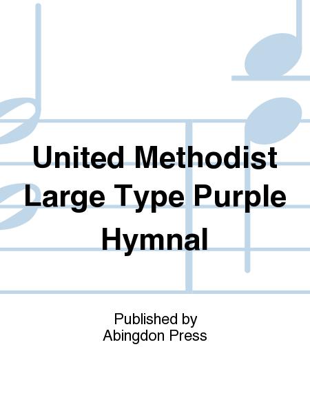 United Methodist Large Type Purple Hymnal