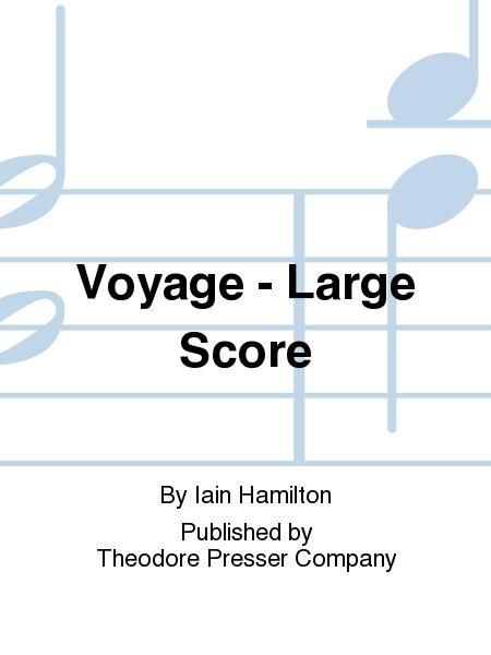 Voyage - Large Score