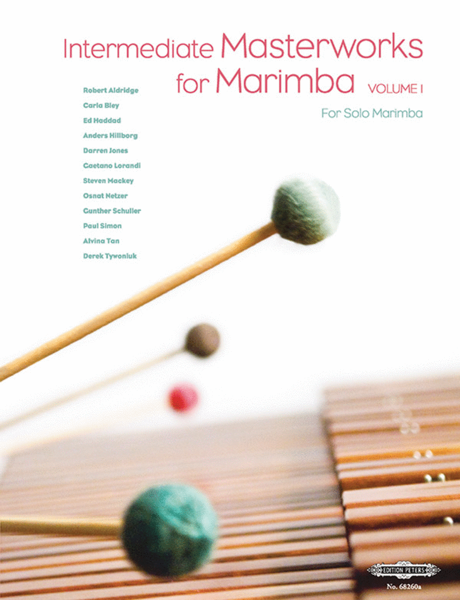 Intermediate Masterworks for Marimba - Volume 1