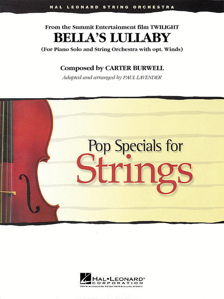 Bella's Lullaby (from Twilight) for String Orchestra