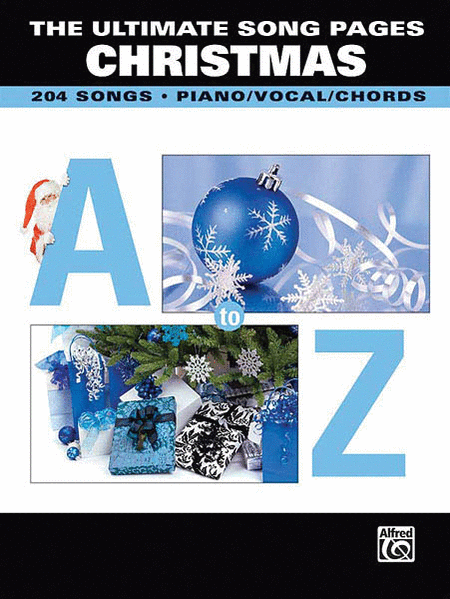The Ultimate Song Pages - Christmas: A to Z