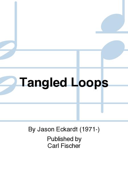 Tangled Loops