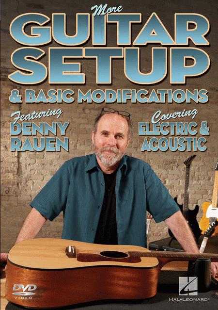 More Guitar Setup & Basic Modifications