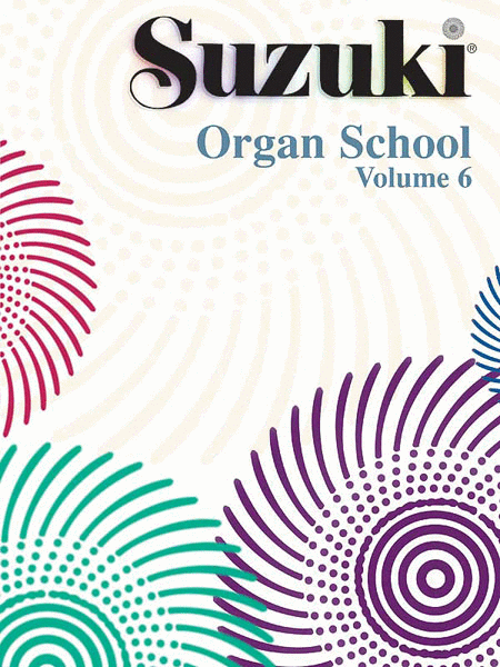 Suzuki Organ School, Volume 6