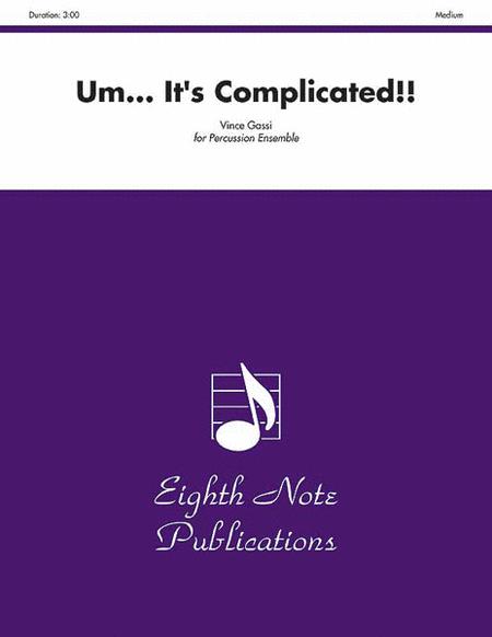 Um... It's Complicated!!