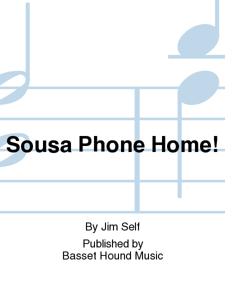 Sousa Phone Home!