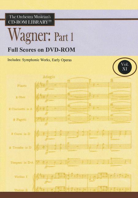 Wagner: Part I - Volume 11