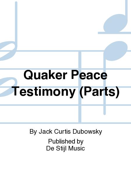 Quaker Peace Testimony (Parts)
