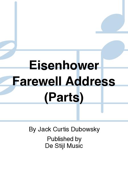 Eisenhower Farewell Address (Parts)