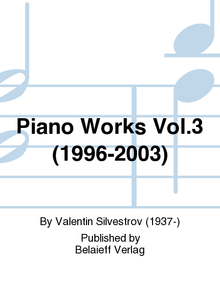 Piano Works Vol.3 (1996-2003)