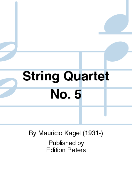 String Quartet No. 5 - in two movements