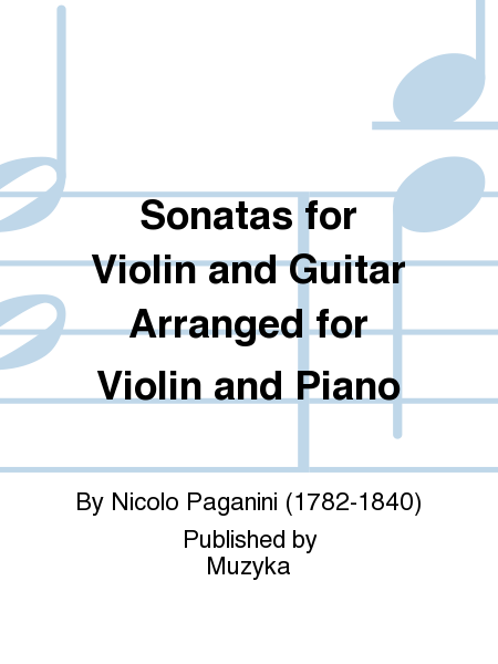 Sonatas for Violin and Guitar Arranged for Violin and Piano
