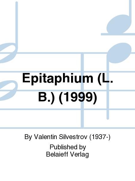 Epitaphium (L. B.) (1999)