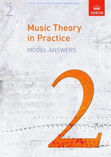 Music Theory in Practice Answers - Grade 2