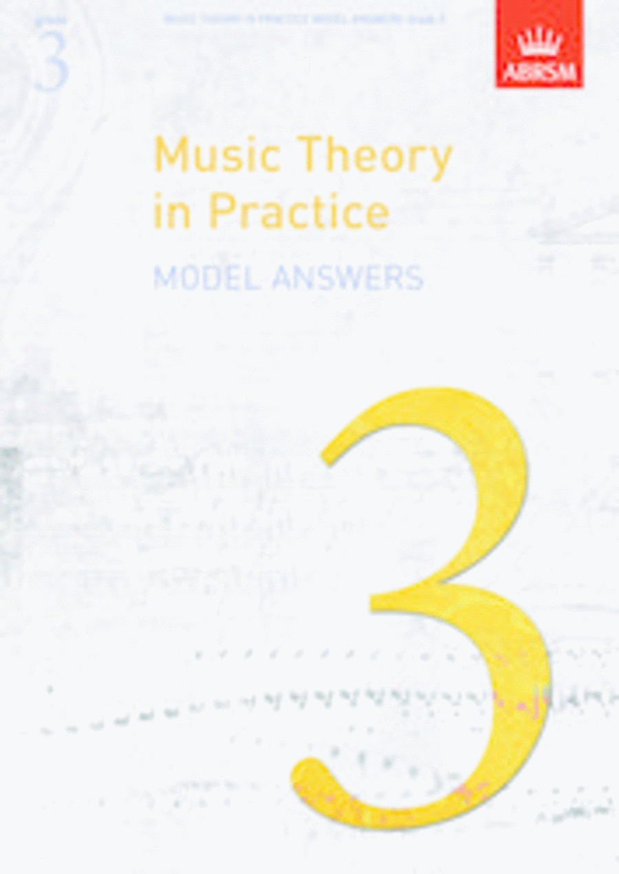 Music Theory in Practice Answers - Grade 3