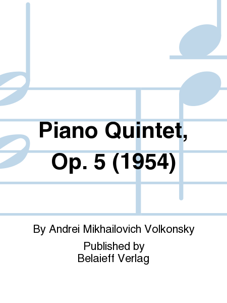 Piano Quintet, Op. 5 (1954)