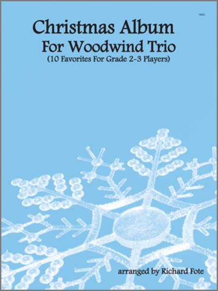 Christmas Album For Woodwind Trio