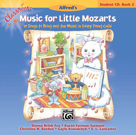 Classroom Music for Little Mozarts -- Student CD, Book 2