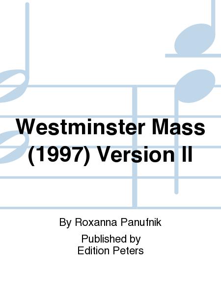 Westminster Mass (1997) Version II