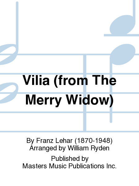Vilia (from The Merry Widow)