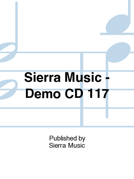 Sierra Music - Demo CD 117