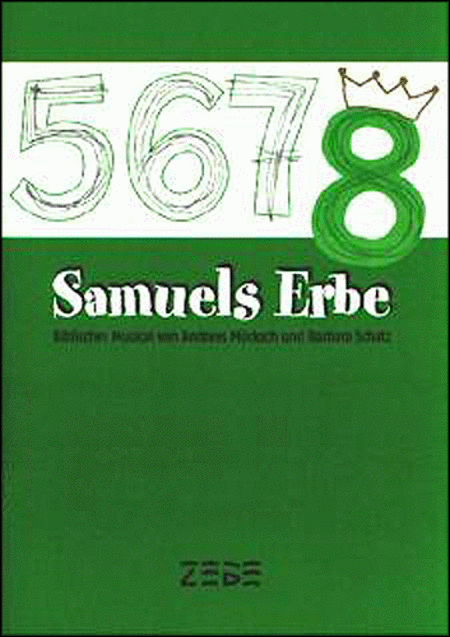 Samuels Erbe, Chorpartitur
