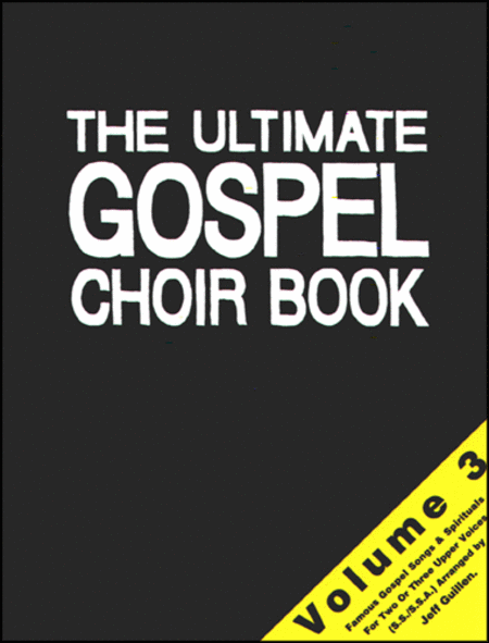 The Ultimate Gospel Choir Book 3