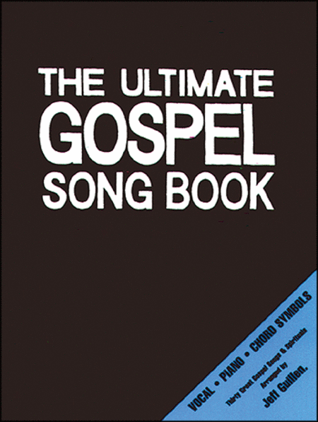 The Ultimate Gospel Song Book