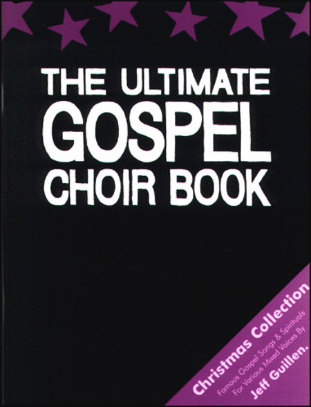 The Ultimate Gospel Choir Book, Christmas Collection