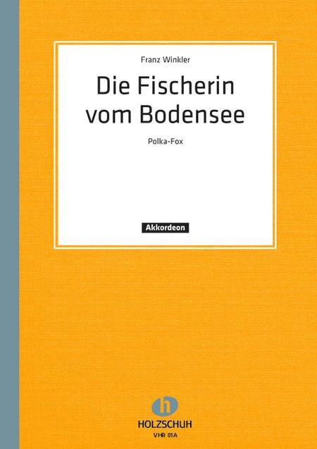 Die Fischerin vom Bodensee, Polka-Fox