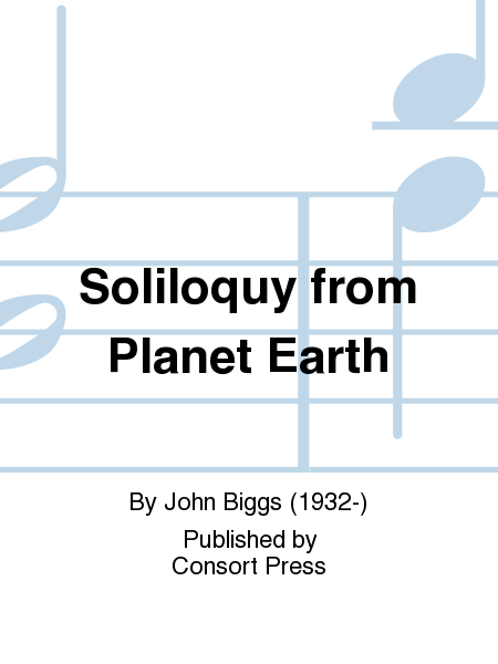 Soliloquy from Planet Earth