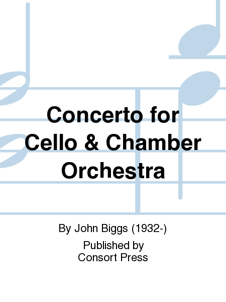 Concerto for Cello & Chamber Orchestra
