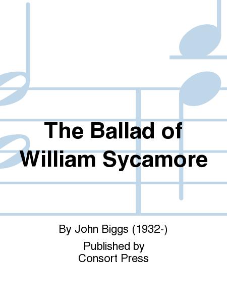 The Ballad of William Sycamore