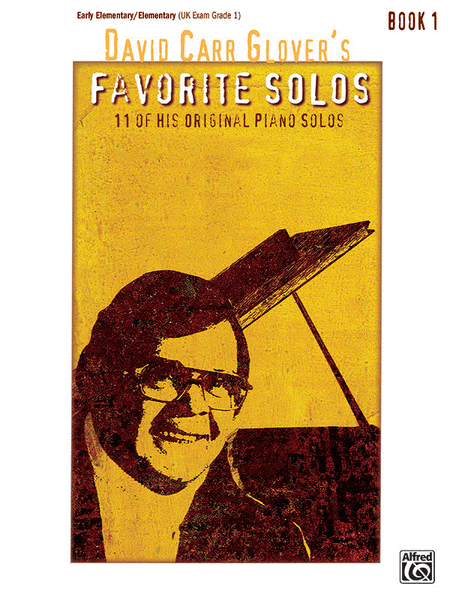 David Carr Glover's Favorite Solos, Book 1